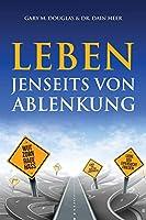 Leben jenseits von Ablenkung (Living Beyond Distraction German)