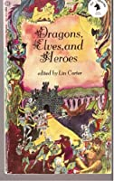 Dragons, Elves, and Heroes 0345217314 Book Cover