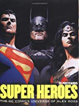 Super Heroes: The DC Comics Universe of Alex Ross: 30 Postcards