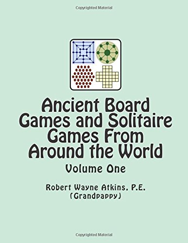 Ancient Board Games and Solitaire Games From Around the World