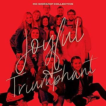 Joyful and Triumphant