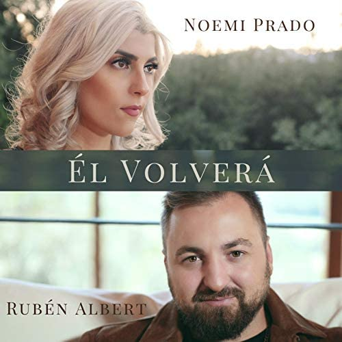 Noemi Prado feat. Ruben Albert
