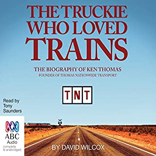 The Truckie Who Loved Trains cover art