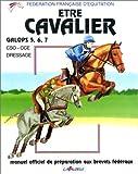 Etre Cavalier - Galops 5, 6, 7