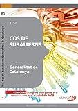 Cos de Subalterns de la Generalitat de Catalunya. Test (Colección 388)