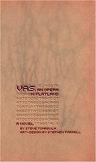 VAS: An Opera in Flatland: A Novel. By Steve Tomasula. Art and Design by Stephen Farrell.