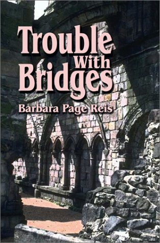 Trouble With Bridges
