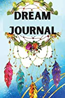 Dream Journal: Notebook for tracking dreams- Colored Version, nice design- track and reflect on your dreams- dream diary for women, men, kids, teenagers- Dream log notebook