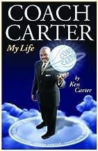 Coach Carter: My Life