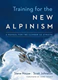 training for the new alpinism book steve house