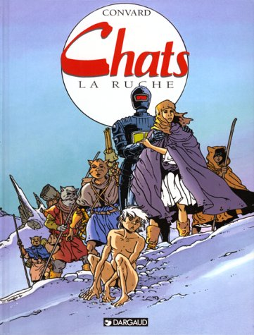 Chats, tome 3 : La Ruche