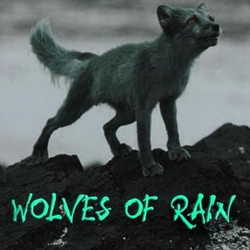Wolves of Rain