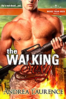 The Walking Sexy : A More Than Men Novella by [Andrea Laurence]