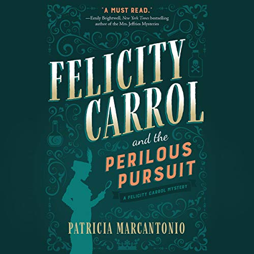 Felicity Carrol and the Perilous Pursuit Titelbild