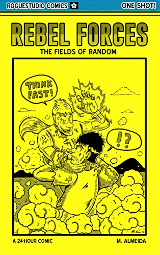 Rebel Forces: Fields of Random (Rebel Forces Mini) (English Edition)