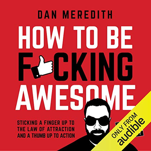 Couverture de How to Be F*cking Awesome