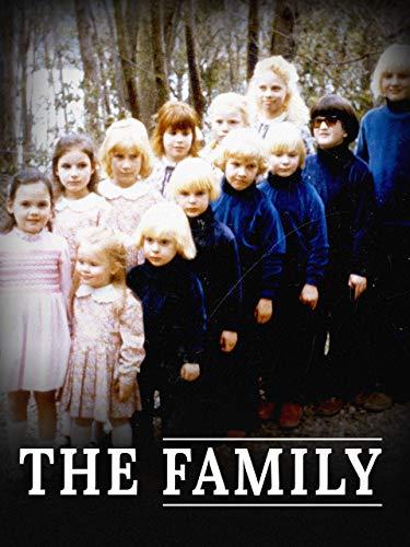 The Family - Die Sekte der geraubten Kinder