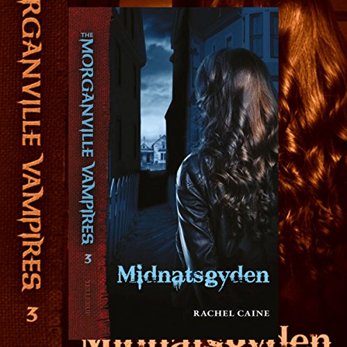 Midnatsgyden     The Morganville Vampires 3              By:                                                                                                                                 Rachel Caine                               Narrated by:                                                                                                                                 Anja Owe                      Length: 10 hrs and 7 mins     Not rated yet     Overall 0.0