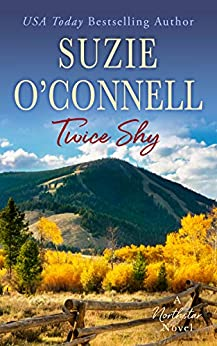 Twice Shy (Northstar Book 4) by [Suzie O'Connell]