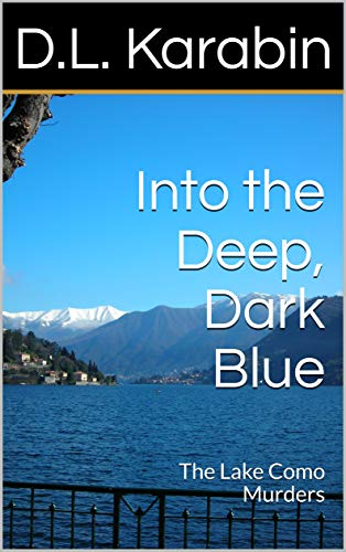 Into the Deep Dark Blue: The Lake Como Murders