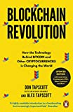 Blockchain Revolution: How the Technology Behind Bitcoin and Other Cryptocurrencies is Changing the World - Don Tapscott