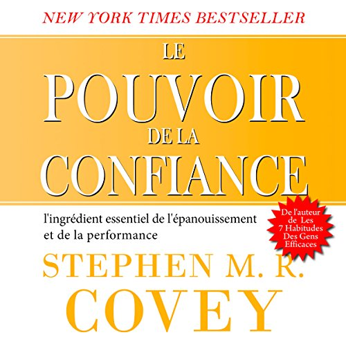 Le pouvoir de la confiance [The Power of Trust] audiobook cover art