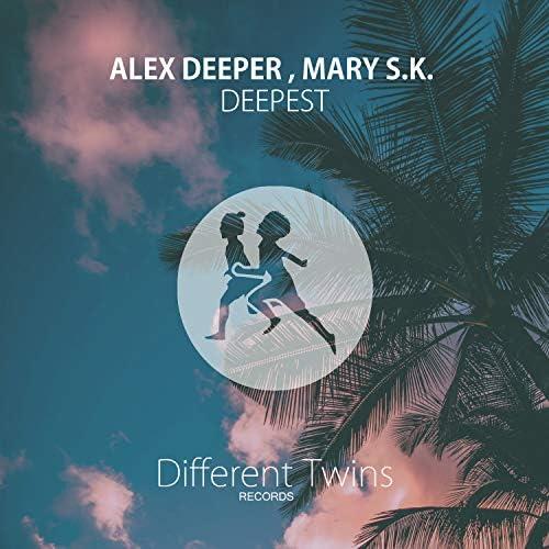Alex Deeper & Mary S.K.