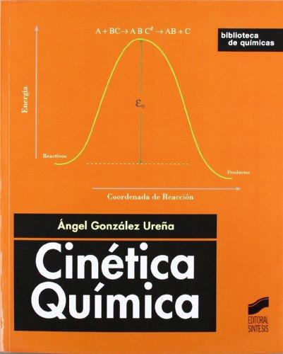 Cinética química (Biblioteca de químicas, Band 2)