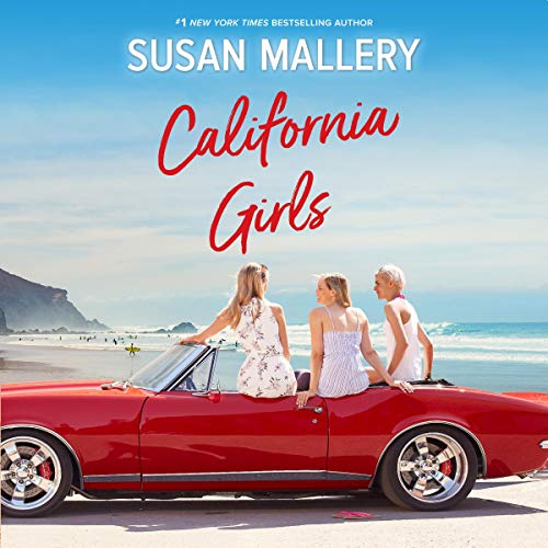 California Girls                   By:                                                                                                                                 Susan Mallery                               Narrated by:                                                                                                                                 Tanya Eby                      Length: 10 hrs and 27 mins     215 ratings     Overall 4.4