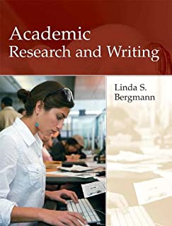 Academic Research and Writing: Inquiry and Argument in College