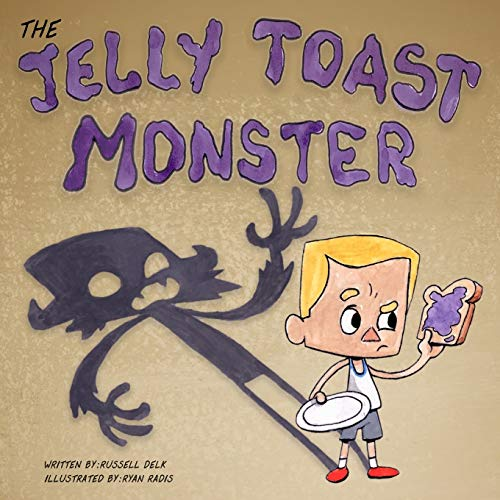 The Jelly Toast Monster