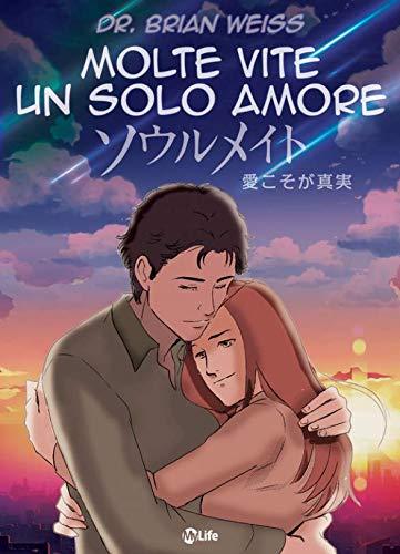 Molte Vite, un solo Amore - Manga: Riusciranno a ricongiungersi anche in questa vita?