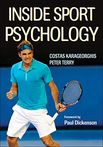Compare Textbook Prices for Inside Sport Psychology First Edition ISBN 9780736033299 by Karageorghis, Costas I.,Terry, Peter