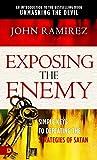 Exposing the Enemy: Simple Keys to Defeating the Strategies of Satan