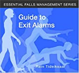 Guide to Exit Alarms (Essential Falls Management) - Rein Tideiksaar