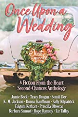 Once Upon a Wedding: A Fiction From the Heart Anthology Paperback