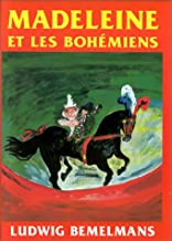 Madeleine et les Bohemians (Madeline and the Gypsies), French Edition (ALBUM)
