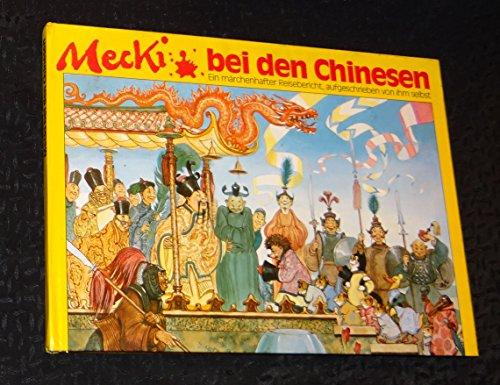 Mecki bei den Chinesen. Sein vierter märchenhafter Reisebericht, aufgeschrieben von ihm selbst. Illustriert von Professor Wilhelm Petersen. Zeichnungen der Mecki-Figur nach Diehl-Film.