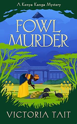 Fowl Murder by Tait, Victoria