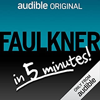 Light in August Free Bonus: Faulkner in 5 Minutes!                   Written by:                                                                                                                                 Audible Staff                               Narrated by:                                                                                                                                 Oliver Wyman                      Length: 6 mins     7 ratings     Overall 4.9