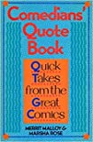 Comedians' Quote Book: Quick Takes from the Great Comics
