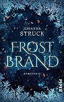Frostbrand: Urban-Fantasy-Roman ueber Eismagie
