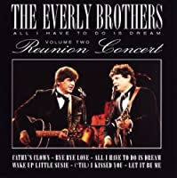 Reunion Concert, Vol. 2 by Everly Brothers