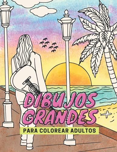 Dibujos grandes para colorear adultos: 45 sencillas láminas para colorear adultos, niños y personas mayores | paisajes para colorear, animales y ... colorear para adultos hartos de los mandalas