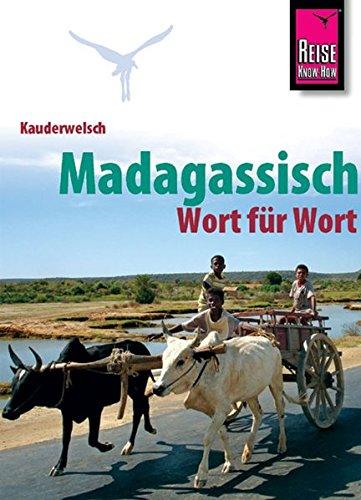 Kauderwelsch, Madagassisch Wort für Wort