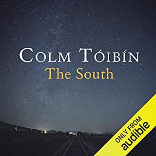 The South                   By:                                                                                                                                 Colm Toibin                               Narrated by:                                                                                                                                 Aoife McMahon                      Length: 6 hrs and 25 mins     2 ratings     Overall 5.0