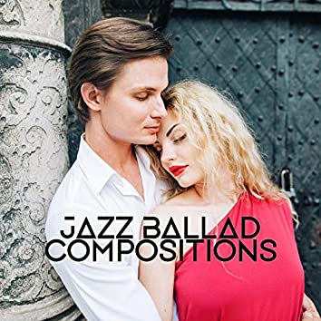 Jazz Ballad Compositions: Romantic Moments Background