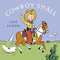Cowboy Small (Lois Lenski Books)