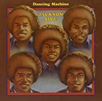 Dancing Machine by Jackson 5 (2010-01-05)