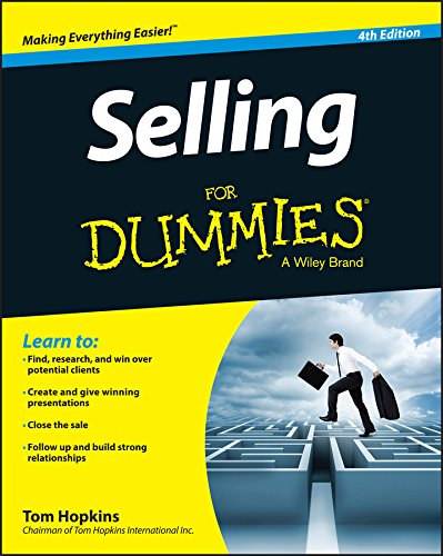 Compare Textbook Prices for Selling For Dummies 4 Edition ISBN 9781118967232 by Hopkins, Tom